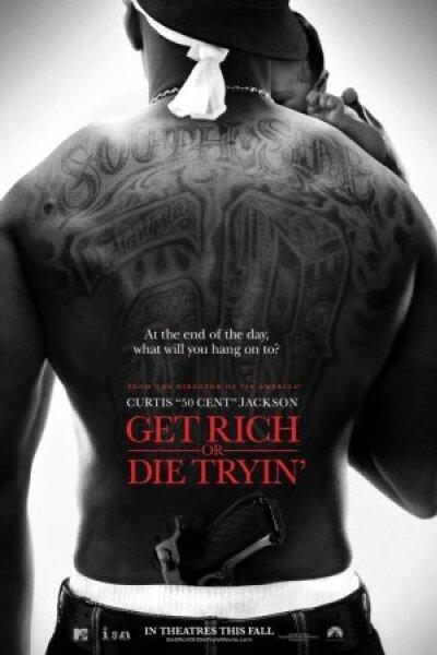 MTV Films - Get Rich or Die Tryin'