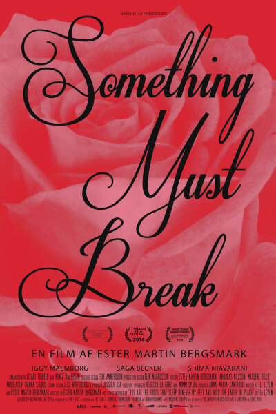 Garagefilm International - Something Must Break