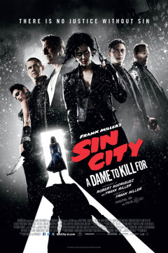 Frank Miller's Sin City: A Dame to Kill For - 3D