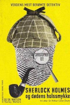 Sherlock Holmes og dødens halssmykke