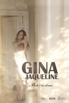 Gina Jaqueline - Midt i en drøm