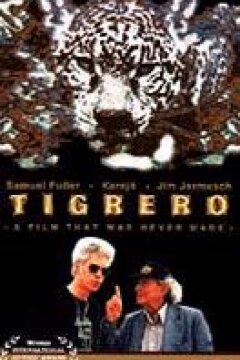 Tigrero - en film der aldrig blev lavet