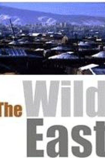 The Wild East - Portræt af en storbynomade