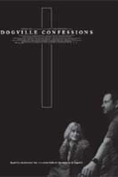 Zentropa Real - Dogville Confessions
