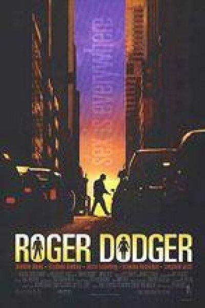 Roger Dodger LLC - Roger Dodger