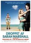 Droppet af Sarah Marshall