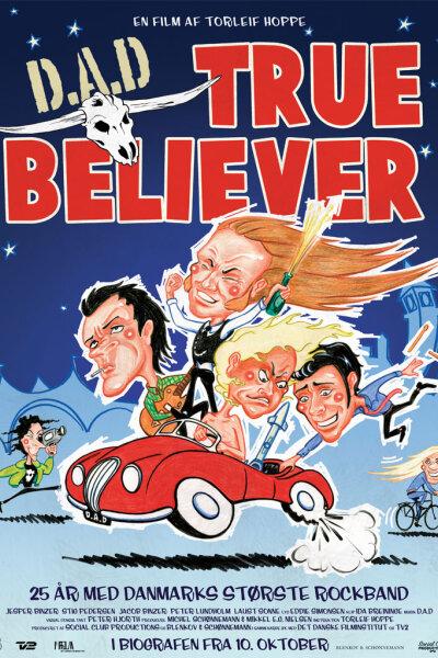 D.A.D. - True Believer