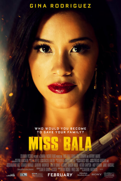 Sony Pictures Entertainment - Miss Bala