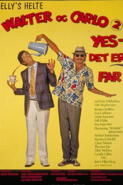 Nordisk Film - Walter og Carlo (2) - Yes, det er far