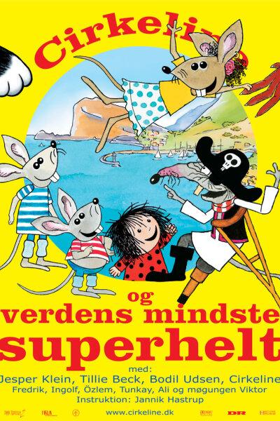 Dansk Tegnefilm 2 - Cirkeline og verdens mindste superhelt