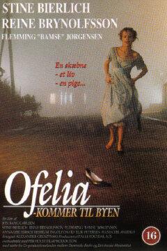 Ofelia kommer til byen