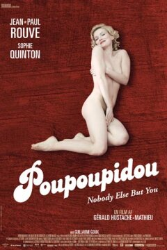 Poupoupidou - Nobody Else But You