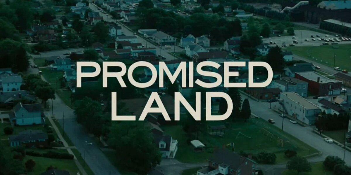 Pearl Street Films - Promised Land